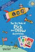 The Big Book of Pick and Draw Activities – Educator's Special Edition