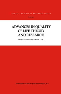 Advances in Quality of Life Theory and Research