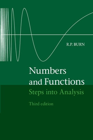 Numbers and Functions Steps into Analysis