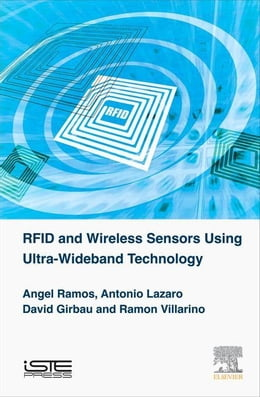 Book RFID and Wireless Sensors using Ultra-Wideband Technology by Ramos, Angel