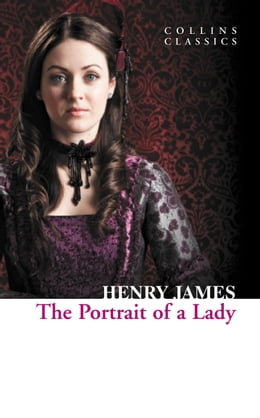 Book The Portrait of a Lady (Collins Classics) by Henry James