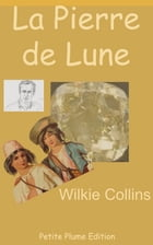 La Pierre de Lune by Wilkie Collins