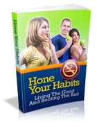 Hone Your Habits by Anonymous