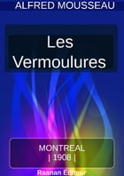 LES VERMOULURES by Alfred Mousseau