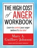 The High Cost of Anger Workbook d77a7ac3-b8eb-4877-a362-156891a2db1a