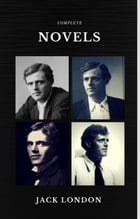 Jack London: The Complete Novels (Quattro Classics) (The Greatest Writers of All Time) by Jack London