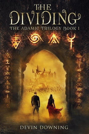 The Dividing: The Adamic Trilogy, #1