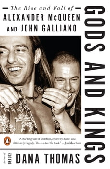 Gods and Kings: The Rise and Fall of Alexander McQueen and John Galliano