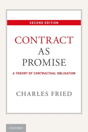 Contract as Promise A Theory of Contractual Obligation