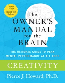 Book Creativity: The Owner's Manual by Pierce Howard