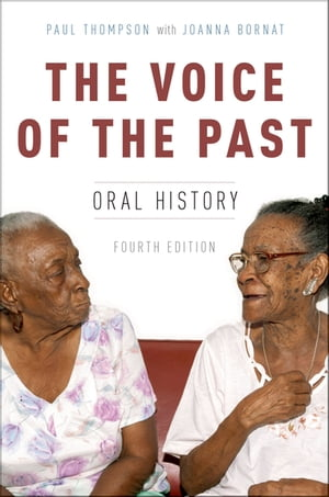 The Voice of the Past Oral History