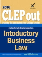 CLEP Introductory Business Law by Sharon A Wynne
