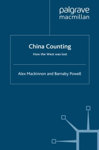 China Counting: How the West Was Lost