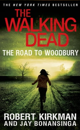 Book The Walking Dead: The Road to Woodbury by Robert Kirkman