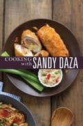 9786214201303 - Sandy Daza: Cooking with Sandy Daza - Book