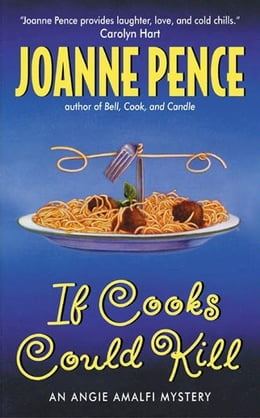 Book If Cooks Could Kill: An Angie Amalfi Mystery by Joanne Pence
