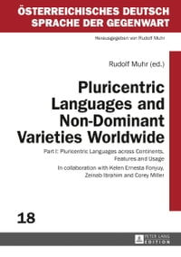 Pluricentric Languages and Non-Dominant Varieties Worldwide: Part I: Pluricentric Languages across…