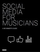 Social Media for Musicians: A Beginner's Guide by TuneCore