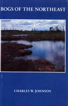 Bogs of the Northeast