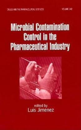 Book Microbial Contamination Control in the Pharmaceutical Industry by Jimenez, Luis