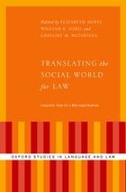 Translating the Social World for Law: Linguistic Tools for a New Legal Realism by Elizabeth Mertz