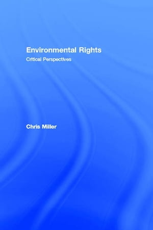 Environmental Rights Critical Perspectives