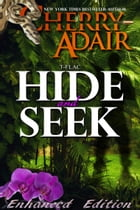 Hide and Seek: Enhanced Edition by Cherry Adair