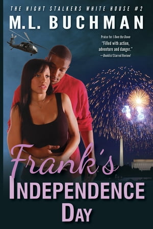 Frank's Independence Day by M. L. Buchman
