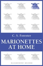 Marionettes at Home by C. S. Forester