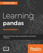 Learning pandas - Second Edition by Michael Heydt