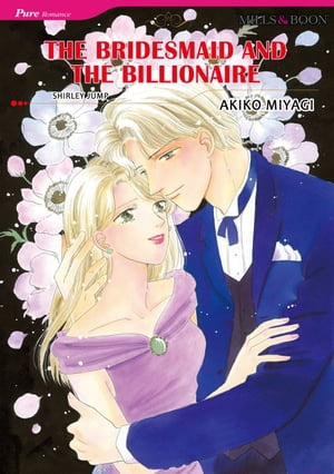 THE BRIDESMAID AND THE BILLIONAIRE (Mills & Boon Comics): Mills & Boon Comics by Shirley Jump