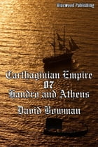 Carthaginian Empire 07: Handro and Athens by David Bowman