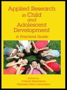 Applied Research in Child and Adolescent Development: A Practical Guide