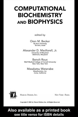Book Computational Biochemistry and Biophysics by Becker, Oren M.