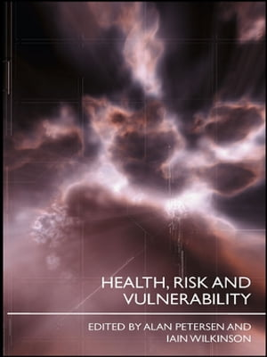 Health,  Risk and Vulnerability