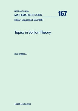 Book Topics in Soliton Theory by Carroll, R.W.