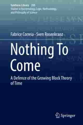 Nothing To Come: A Defence of the Growing Block Theory of Time