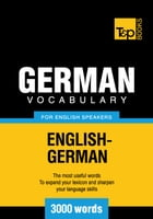 German Vocabulary for English Speakers - 3000 Words by Andrey Taranov