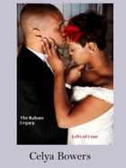 The Rubani Legacy: Gifts of Love by Celya Bowers