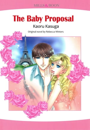 The Baby Proposal (Harlequin Comics): Harlequin Comics by Rebecca Winters