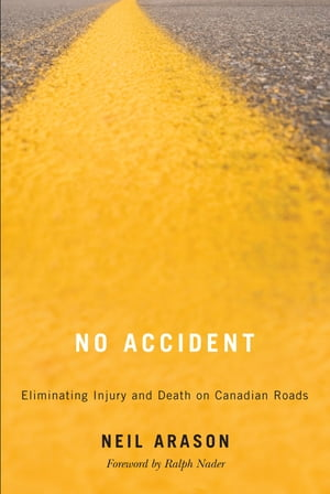 No Accident Eliminating Injury and Death on Canadian Roads