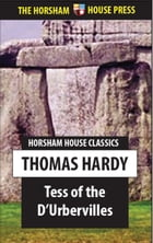 Tess of the D'Urbervilles: A Pure Woman by Thomas Hardy