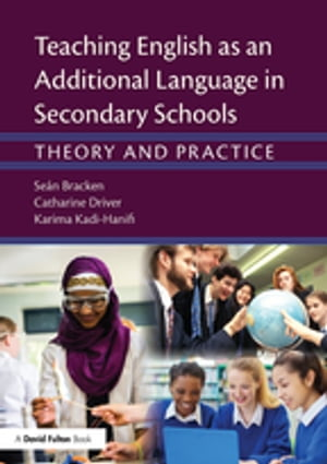 Teaching English as an Additional Language in Secondary Schools Theory and practice