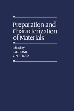 Book Preparation and Characterization of Materials by Honig, J