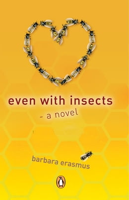 Book Even With Insects by Barbara Erasmus