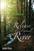 Release of the Captured River 9f8db7ed-cbe2-49c0-a62b-aae4268061b2