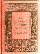 The Natural History of Clay by Alfred B. Searle