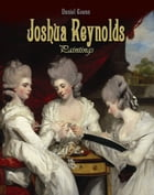 Joshua Reynolds: Paintings by Daniel Coenn