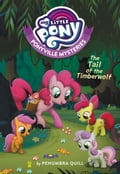 My Little Pony: Ponyville Mysteries: Tail of the Timberwolf 7c2a6f87-6eea-4e6c-9be8-cf7678b2a098