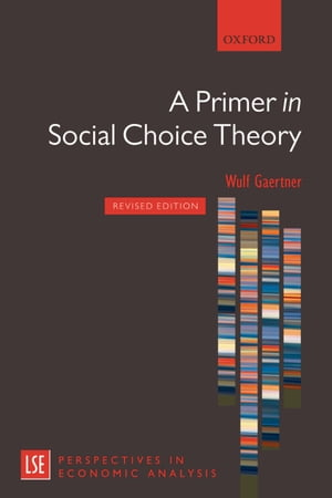 A Primer in Social Choice Theory Revised Edition